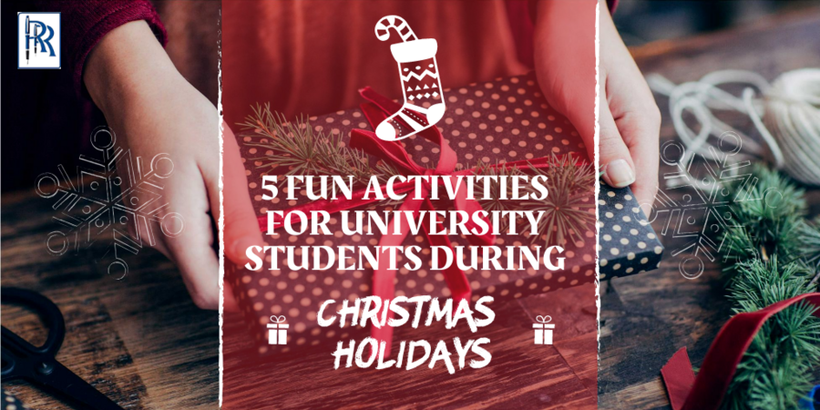 5 fun activities for University Students during Christmas Holidays