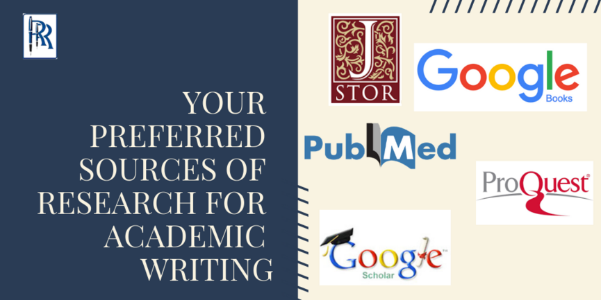 YOUR PREFERRED SOURCES OF RESEARCH FOR ACADEMIC WRITING
