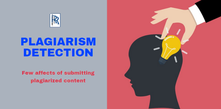 PLAGIARISM DETECTION: Few affects of submitting plagiarized content
